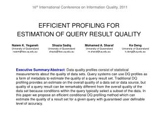 EFFICIENT PROFILING FOR  ESTIMATION OF QUERY RESULT QUALITY