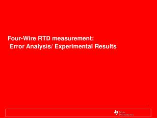 Four-Wire RTD measurement: Error Analysis/ Experimental Results