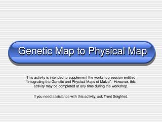 Genetic Map to Physical Map