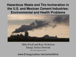 Hazardous Waste and Tire Incineration in the U.S. and Mexican Cement Industries: Environmental and Health Problems