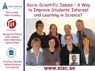 Socio-Scientific Issues – A Way to Improve Students' Interest and Learning in Science?