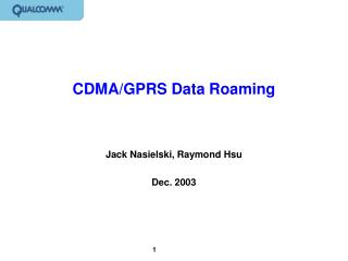 CDMA/GPRS Data Roaming