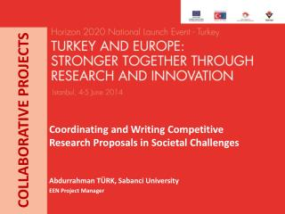 Coordinating and Writing  Competitive Research Proposals in Societal Challenges