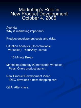 Marketing's Role in  New Product Development October 4, 2006