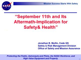 """September 11th and Its Aftermath-Implication for Safety& Health"" 5, 2002"