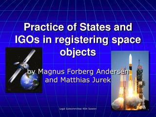 Practice of States and IGOs in registering space objects