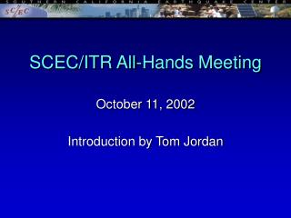SCEC/ITR All-Hands Meeting