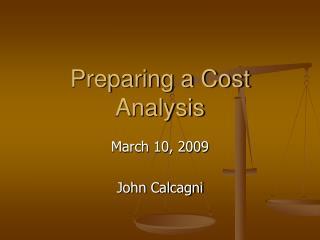 Preparing a Cost Analysis