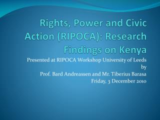 Rights, Power and Civic Action (RIPOCA): Research Findings on Kenya