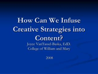 How Can We Infuse Creative Strategies into Content
