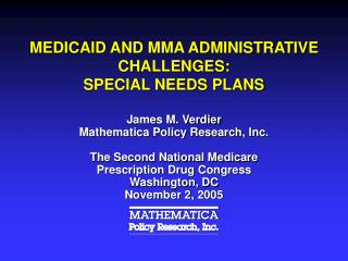MEDICAID AND MMA ADMINISTRATIVE CHALLENGES: SPECIAL NEEDS PLANS
