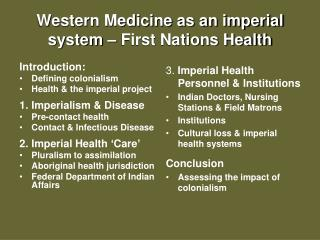 Western Medicine as an imperial system – First Nations Health
