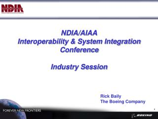NDIA/AIAA Interoperability & System Integration Conference Industry Session
