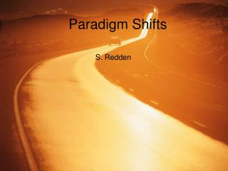 Paradigm Shifts