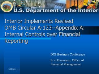 Interior Implements Revised  OMB Circular A-123--Appendix A: Internal Controls over Financial Reporting