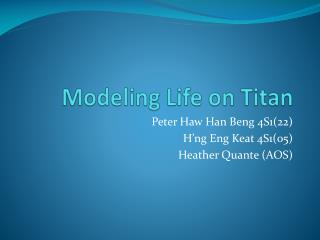 Modeling  Life on Titan