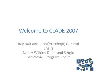 Welcome to CLADE 2007