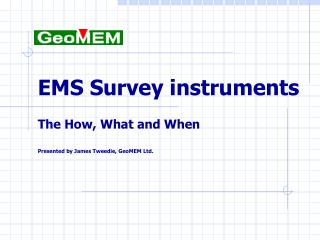 EMS Survey instruments