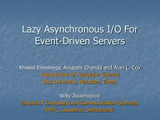 Lazy Asynchronous I/O For Event-Driven Servers