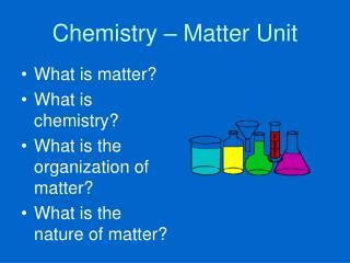 Chemistry – Matter Unit