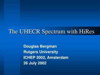 The UHECR Spectrum with HiRes