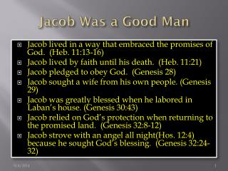 Jacob Was a Good Man