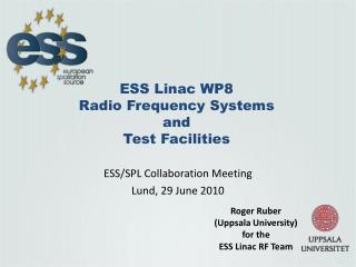 ESS Linac WP8 Radio Frequency Systems and Test Facilities