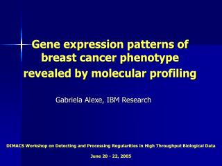 Gene expression patterns of  breast cancer phenotype  revealed by molecular profiling