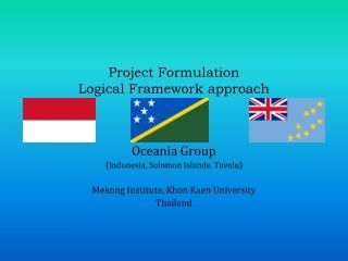 Project Formulation  Logical Framework approach