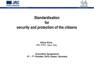 Standardisation  for  security and protection of the citizens