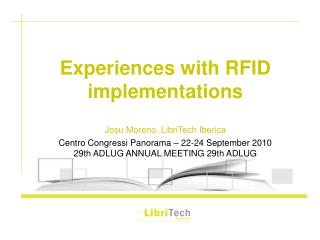 Experiences with RFID implementations