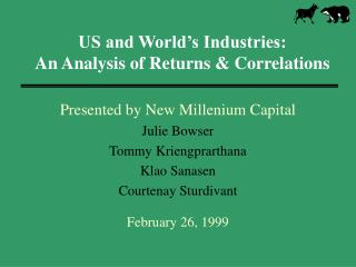 US and World's Industries: An Analysis of Returns & Correlations