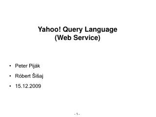 Yahoo! Query Language ( Web Service)
