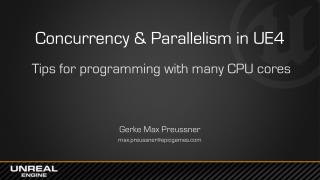 Concurrency & Parallelism in UE4