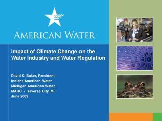 Impact of Climate Change on the Water Industry and Water Regulation