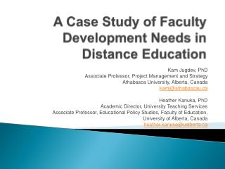 A Case Study of Faculty Development Needs in Distance Education