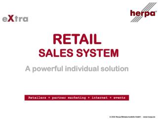 RETAIL  SALES SYSTEM A powerful individual solution