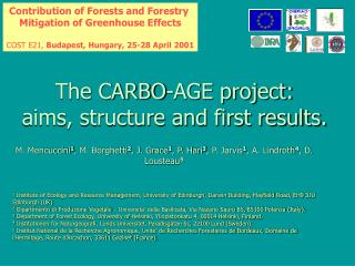 The CARBO-AGE project:  aims, structure and first results.