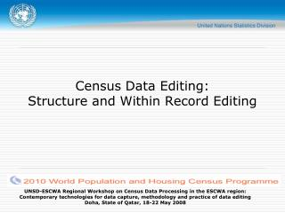 Census Data Editing:  Structure and Within Record Editing