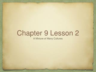 Chapter 9 Lesson 2