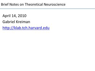 Brief Notes on Theoretical Neuroscience