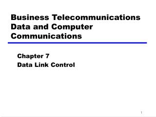 Business Telecommunications Data and Computer Communications