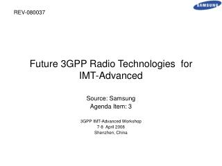 Future 3GPP Radio Technologies  for IMT-Advanced