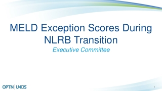 MELD Exception Scores During NLRB Transition