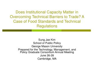 Sung Jae Kim School of Public Policy George Mason University