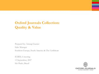 Oxford Journals Collection:  Quality & Value