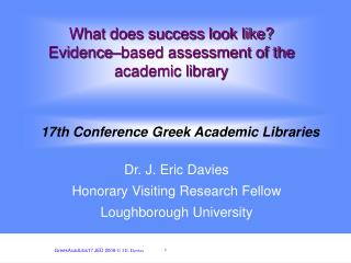 What does success look like?  Evidence–based assessment of the academic library