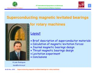 26-2 9  Nov. 2003   -   Superconducting magnetic levitated bearings for rotary machines
