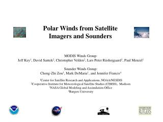 Polar Winds from Satellite Imagers and Sounders