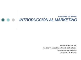 ESQUEMAS DE TEORÍA: INTRODUCCIÓN AL MARKETING